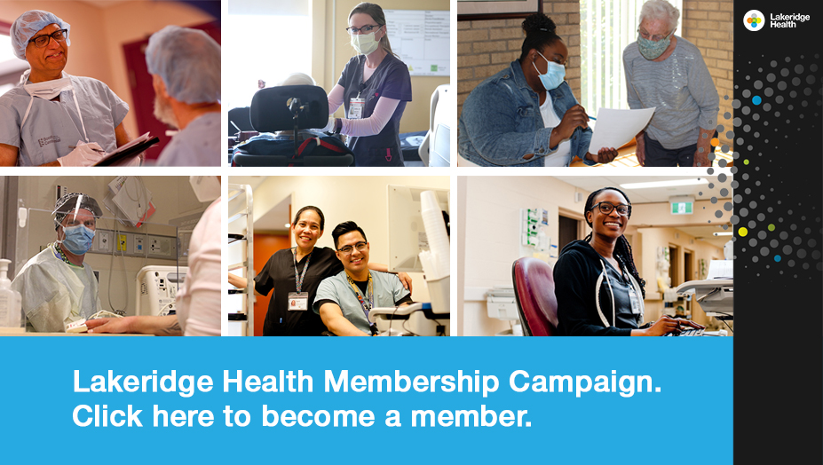 Open new window to view the Lakeridge Health Membership Campaign to become a member
