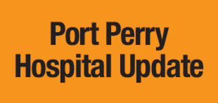 Port Perry Hospital Update
