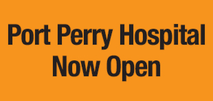 Port Perry Hospital Now Open